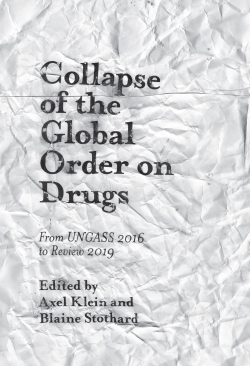 Jacket image for Collapse of the Global Order on Drugs