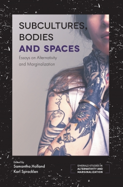 Jacket image for Subcultures, Bodies and Spaces