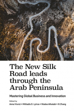 Jacket image for The New Silk Road leads through the Arab Peninsula
