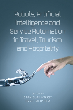Jacket image for Robots, Artificial Intelligence and Service Automation in Travel, Tourism and Hospitality