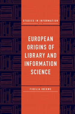 Jacket image for European Origins of Library and Information Science