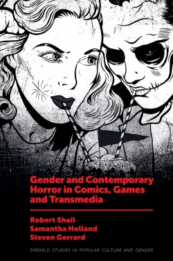 Jacket image for Gender and Contemporary Horror in Comics, Games and Transmedia
