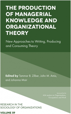 Jacket image for The Production of Managerial Knowledge and Organizational Theory