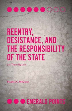 Jacket image for Reentry, Desistance, and the Responsibility of the State