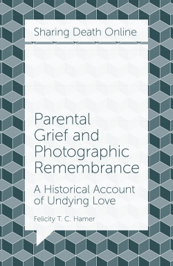 Jacket image for Parental Grief and Photographic Remembrance