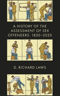 Jacket image for A History of the Assessment of Sex Offenders
