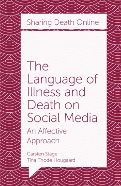 Jacket image for The Language of Illness and Death on Social Media