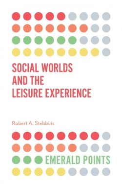 Jacket image for Social Worlds and the Leisure Experience