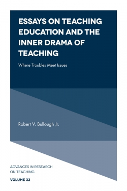 Jacket image for Essays on Teaching Education and the Inner Drama of Teaching