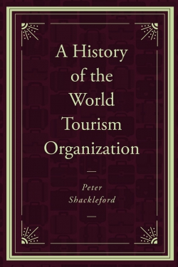Jacket image for A History of the World Tourism Organization