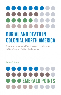 Jacket image for Burial and Death in Colonial North America