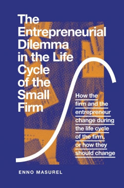 Jacket image for The Entrepreneurial Dilemma in the Life Cycle of the Small Firm