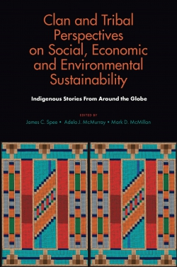 Jacket image for Clan and Tribal Perspectives on Social, Economic and Environmental Sustainability
