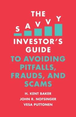 Jacket image for The Savvy Investor's Guide to Avoiding Pitfalls, Frauds, and Scams