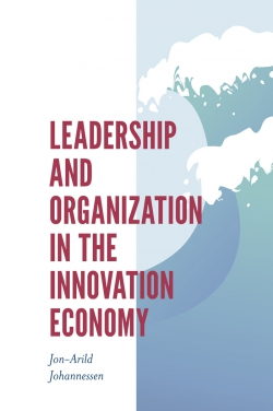 Jacket image for Leadership and Organization in the Innovation Economy