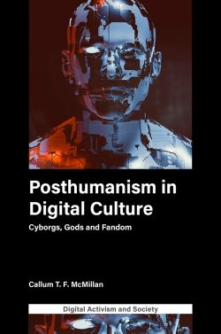Jacket image for Posthumanism in digital culture
