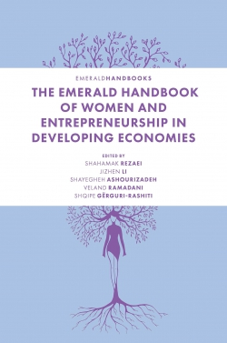 Jacket image for The Emerald Handbook of Women and Entrepreneurship in Developing Economies
