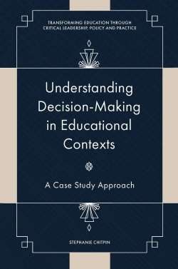 Jacket image for Understanding Decision-Making in Educational Contexts
