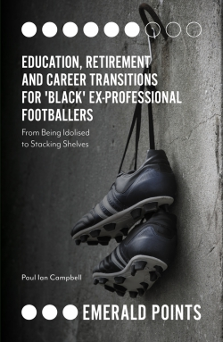 Jacket image for Education, Retirement and Career Transitions for 'Black' Ex-Professional Footballers