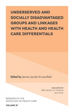 Jacket image for Underserved and Socially Disadvantaged Groups and Linkages with Health and Health Care Differentials