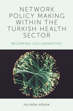 Jacket image for Network Policy Making within the Turkish Health Sector