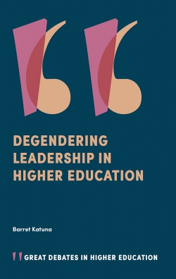 Jacket image for Degendering Leadership in Higher Education