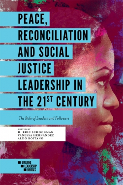 Jacket image for Peace, Reconciliation and Social Justice Leadership in the 21st Century
