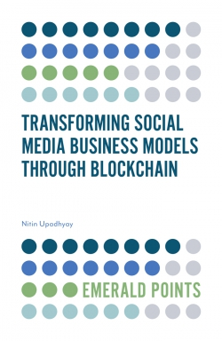 Jacket image for Transforming Social Media Business Models Through Blockchain