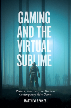 Jacket image for Gaming and the Virtual Sublime