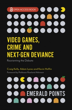 Jacket image for Video Games, Crime and Next-Gen Deviance
