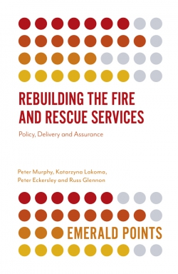 Jacket image for Rebuilding the Fire and Rescue Services