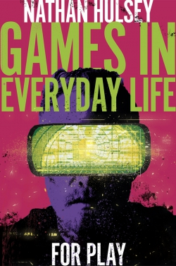 Jacket image for Games in Everyday Life