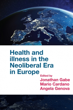 Jacket image for Health and Illness in the Neoliberal Era in Europe