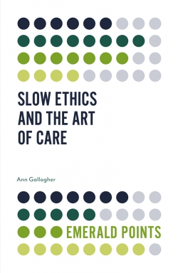 Jacket image for Slow Ethics and the Art of Care