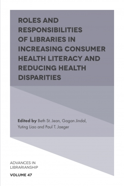 Jacket image for Roles and Responsibilities of Libraries in Increasing Consumer Health Literacy and Reducing Health Disparities