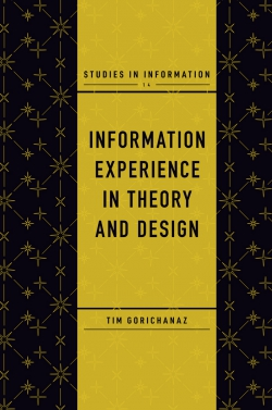 Jacket image for Information Experience in Theory and Design