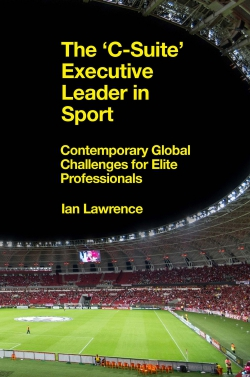 Jacket image for The 'C-Suite' Executive Leader in Sport
