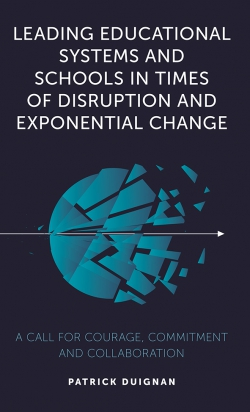Jacket image for Leading Educational Systems and Schools in Times of Disruption and Exponential Change