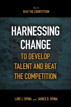 Jacket image for Harnessing Change to Develop Talent and Beat the Competition