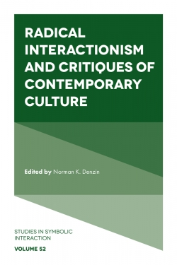 Jacket image for Radical Interactionism and Critiques of Contemporary Culture