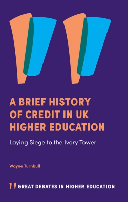 Jacket image for A Brief History of Credit in UK Higher Education