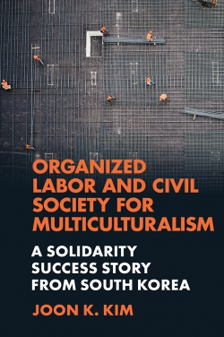 Jacket image for Organized Labor and Civil Society for Multiculturalism