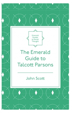 Jacket image for The Emerald Guide to Talcott Parsons