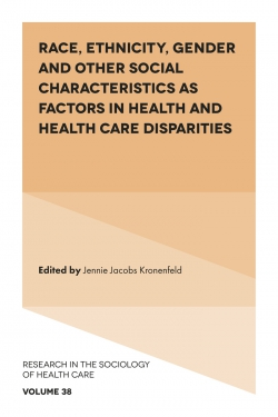 Jacket image for Race, Ethnicity, Gender and Other Social Characteristics as Factors in Health and Health Care Disparities