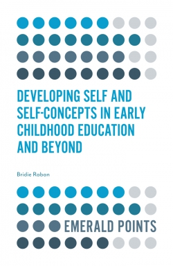 Jacket image for Developing Self and Self-Concepts in Early Childhood Education and Beyond