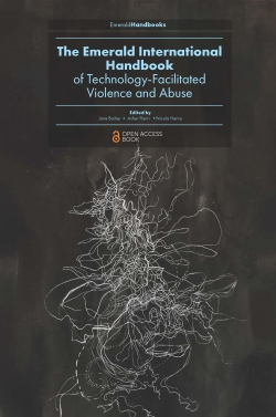 Jacket image for The Emerald International Handbook of Technology-Facilitated Violence and Abuse