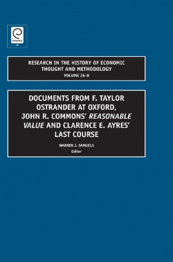 Jacket image for Documents from F. Taylor Ostrander at Oxford, John R. Commons' Reasonable Value and Clarence E. Ayres' Last Course