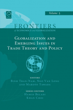 Jacket image for Globalizations and Emerging Issues in Trade Theory and Policy