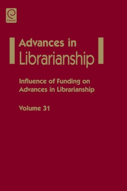Jacket image for Influence of funding on advances in librarianship