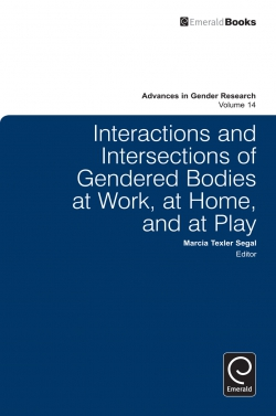 Jacket image for Interactions and Intersections of Gendered Bodies at Work, at Home, and at Play